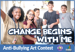 Change Begins With Me. Anti-Bullying Art Contest